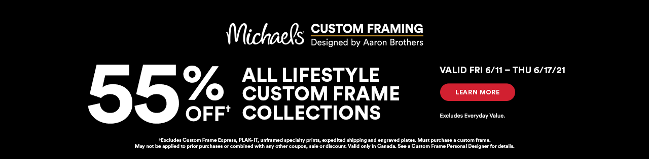 Michaels Custom Framing. 55% off all lifestyle custom frame collections. Valid Fri 6/11 – Thu 6/17/21. Learn more