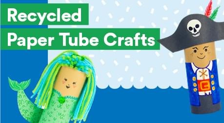 Recycled Paper Tube Crafts