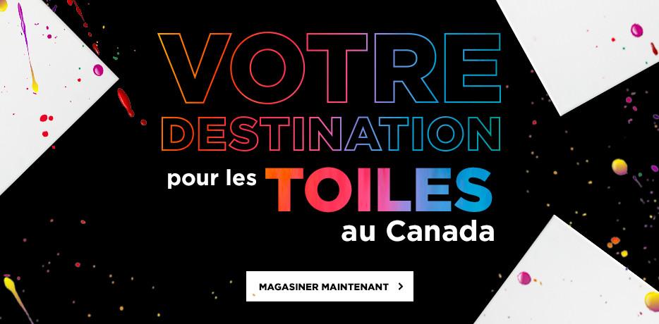 Votre destination pour les toiles au Canada. Magasiner maintenant