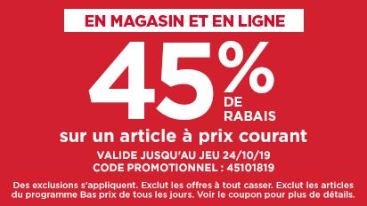 45 % DE RABAIS sur un article à prix courant