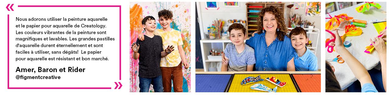 « Nous adorons utiliser la peinture aquarelle et le papier pour aquarelle de Creatology. Les couleurs vibrantes de la peinture sont magnifiques et lavables. Les grandes pastilles d'aquarelle durent éternellement et sont faciles à utiliser, sans dégâts! Le papier pour aquarelle est résistant et bon marché. » - Amer, Baron et Rider
