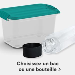 Choisissez un bac ou une bouteille.