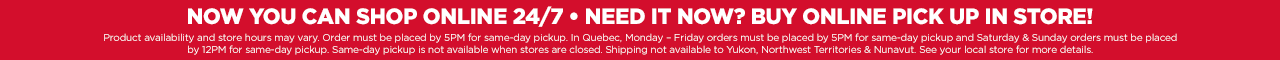 FREE SHIPPING EVERY DAY ON ONLINE ORDERS $49+/ FREE IN-STORE RETURNS DETAILS