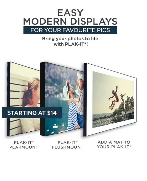 Easy modern displays for your favourite pics. Bring your photos to life with PLAK-IT®! Starting at $14