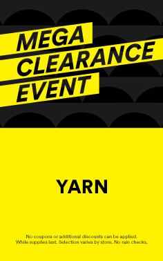 Mega Clearance Event: Yarn