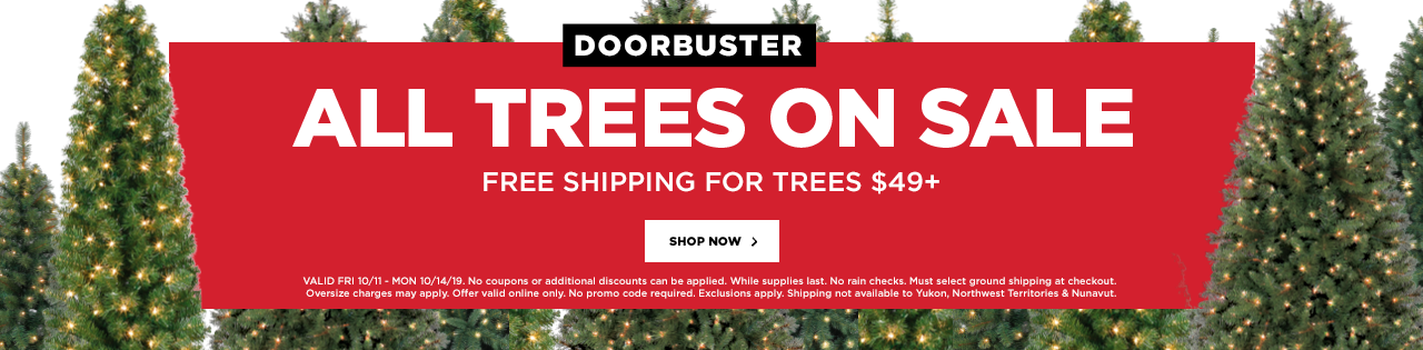 DOORBUSTER – ALL TREES ON SALE
